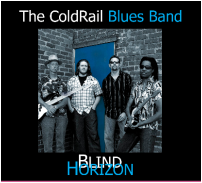The ColdRail Blues Band's Debut CD 'Blind Horizon' now on sale